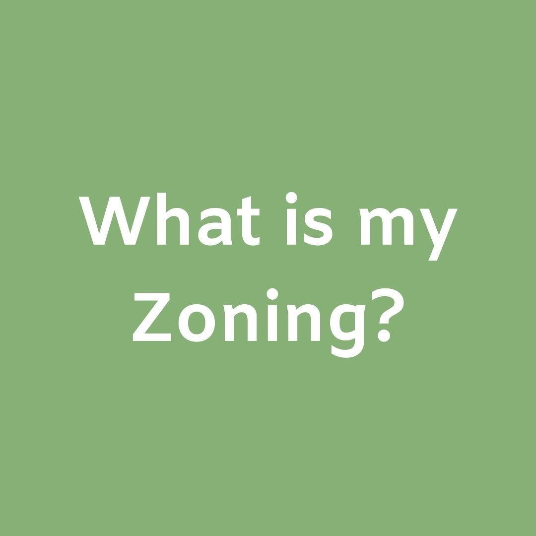 What is my Zoning_